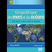 Géopolitique des mers et des océans: Qui tient la mer tient le monde (Major)