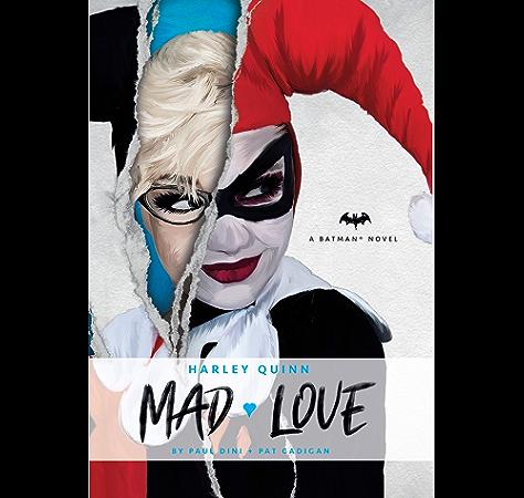 Dc Comics Novels Harley Quinn Mad Love Ebook Dini Paul Cadigan Pat Amazon In Kindle Store