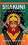Shakuni & The Dice of Doom : Book 2 of the Mahabharata Series