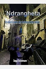 ´Ndrangheta: In den Krallen der kalabrischen Mafia Kindle Ausgabe