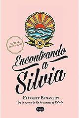 Encontrando a Silvia (Saga Silvia 2) Versión Kindle