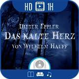 Das kalte Herz von Wilhelm Hauff [audiovisuelles Hörbuch]