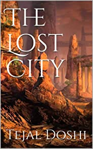 The Lost City (Pawns of the Province Book 1)