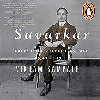 Savarkar: Echoes of a Forgotton Past, Vol. 1: Part 1