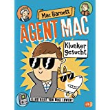 Agent Mac - Klunker gesucht: Vom Autor der Miles & Niles-Reihe (Die Agent Mac-Reihe 1) (German Edition)
