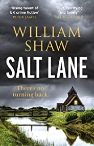 Salt Lane: the superb first book in the DS Alexandra Cupidi Investigations (English Edition)