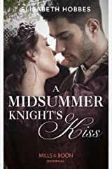 A Midsummer Knight's Kiss (Mills & Boon Historical) Kindle Edition