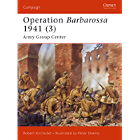 Operation Barbarossa 1941 (3): Army Group Center (Campaign Book 186) (English Edition)