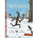 Bastoncino. Ediz. illustrata