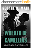 Wreath of Camellias (David Grant Book 8) (English Edition)