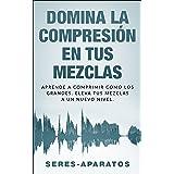 Mezcla en el audio profesional: Principios, técnicas y ...