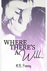 Where There's a Will... Kindle Edition