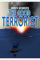 The Good Terrorist Kindle Edition