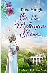 On Far Malayan Shores (English Edition) Kindle Ausgabe