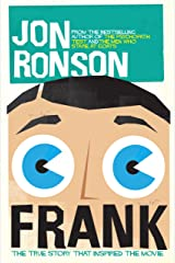 Frank: The True Story that Inspired the Movie Kindle Edition