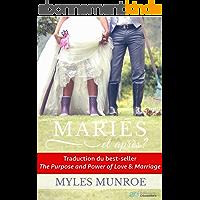 Mariés et après ?: But et puissance de l'amour et du mariage (LES EDITIONS DU 20 DECEMBRE)