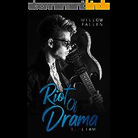 Riot Of Drama: 1. Liam