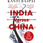 India vs China: Why They Are Not Friends (English Edition)