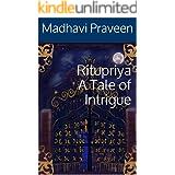 Ritupriya A Tale of Intrigue