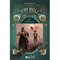 Ocre rouge: Tome 1 : Green Horn & Co
