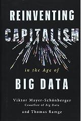 Reinventing Capitalism in the Age of Big Data Gebundene Ausgabe