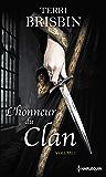 L'honneur du clan - Volume 1 : La flamme des Highlands - À la merci du highlander (Hors Collection)