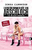 Liebeskummer ist ein Arschloch: Nie wieder Fuckboys (German Edition)
