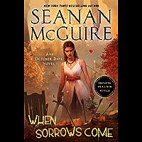 When Sorrows Come: An October Daye Novel (English Edition)