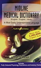 Midline Medical Dictionary: In Most Easily Understandable Language: 1