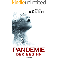 Pandemie - Der Beginn: Thriller