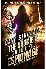 The Rookie's Guide to Espionage: An Eva Destruction Espresso Shot (Eva Destruction Series Book 2) Kindle Edition