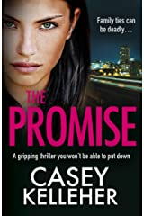 The Promise: A gripping thriller you won't be able to put down Kindle Edition