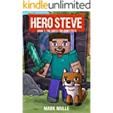 Hero Steve Book 1: The Quest for Boney Pete