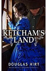 Ketcham's Land Kindle Edition