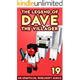 Dave the Villager 19: An Unofficial Minecraft Novel (The Legend of Dave the Villager)