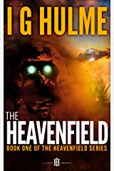 The Heavenfield: (Heavenfield series #1) Kindle Edition