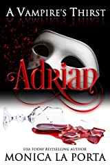 A Vampire's Thirst: Adrian Kindle Edition
