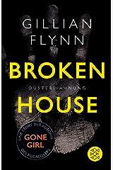 Broken House - Düstere Ahnung: Eine Story Hardcover