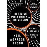 Herzlich willkommen im Universum: Eine fantastische Reise durch die Astrophysik (German Edition)