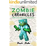 The Zombie Chronicles (Book 2): The Legend of the Brine Sword (An Unofficial Minecraft Book for Kids Ages 9 - 12 (Preteen)