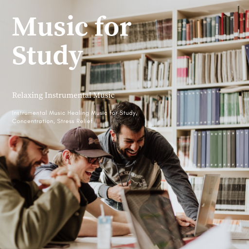 Music for Study - Relaxing Instrumental Music