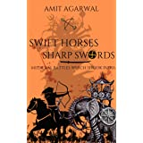 Swift horses sharp swords: Medieval battles which shook India