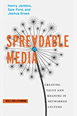 Spreadable Media: Creating Value and Meaning in a Networked Culture (Postmillennial Pop) Paperback