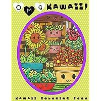 O.M.G. Kawaii: Kawaii Coloring Book: Kawaii, Cute Coloring Book, Adult Coloring Book