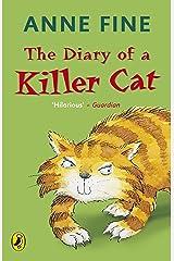 The Diary of a Killer Cat (The Killer Cat) Paperback