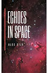 Echoes in space: Cosmically collapsing poetry Kindle Edition