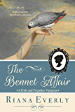 The Bennet Affair: A Pride and Prejudice Variation