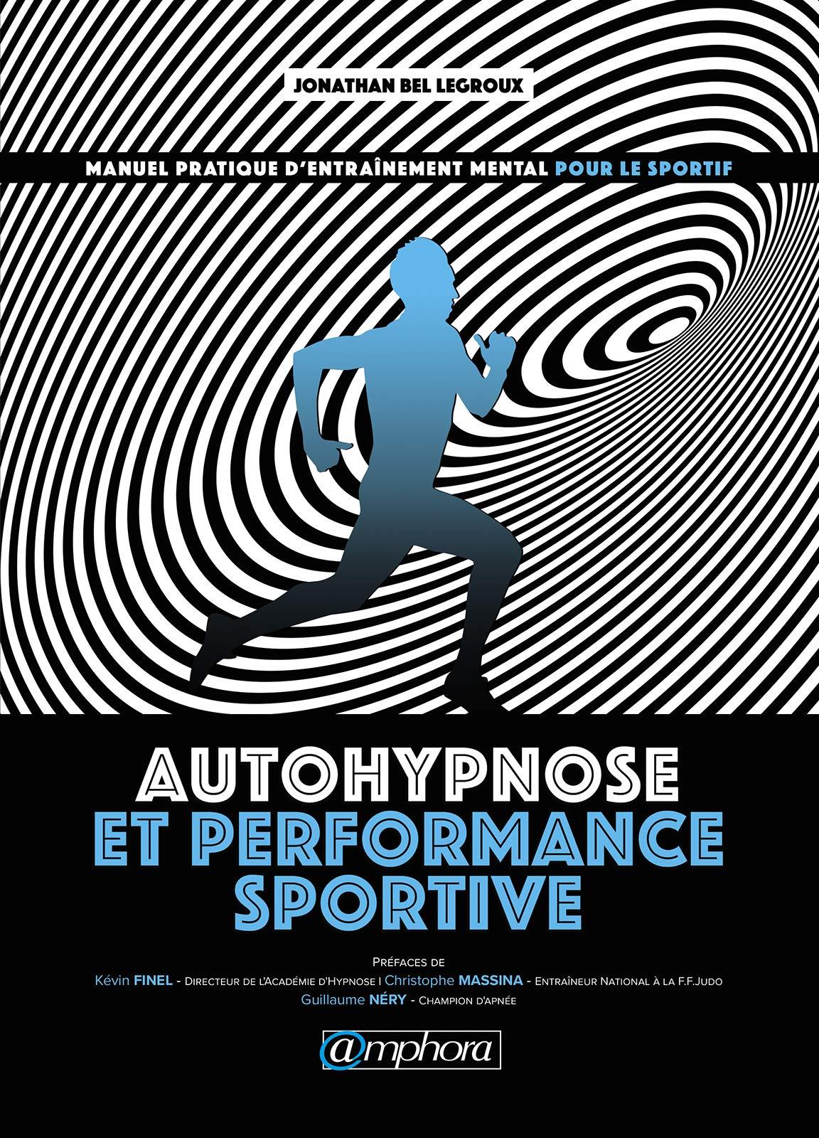 Autohypnose et performance sportive por Jonathan Bel Legroux