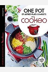 Cookeo - One pot, poêlées et autres plats complets (Les petits Moulinex/Seb) Format Kindle