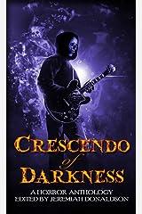 Crescendo of Darkness Kindle Edition